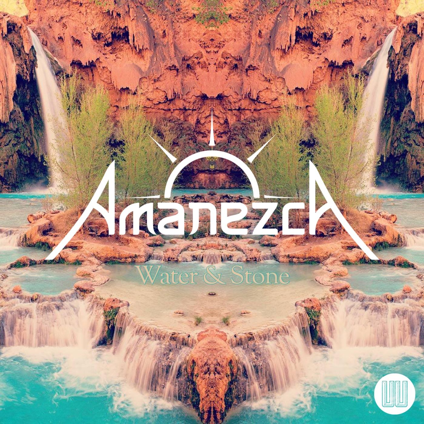 "Amanezca - ""Water & Stone"" [UU001]"
