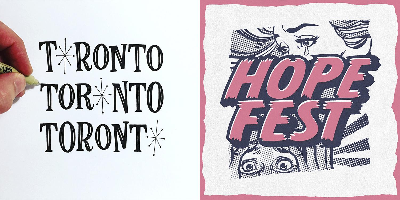 Lettering composition (left, 2017) and poster design for Waterloo music festival Hope Fest (2018).
