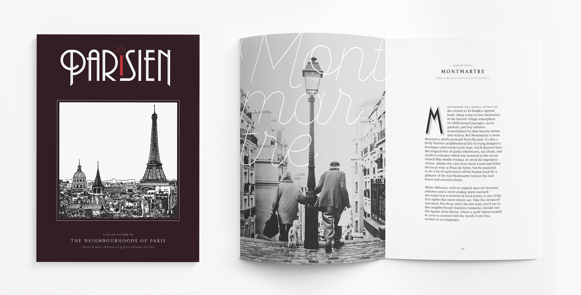 In case I haven't made it crystal clear by now, I love Paris. My love of type sort of goes hand in hand with my favourite city — in second year I designed a guidebook that featured three of my favourite Parisian neighbourhoods, and typography was a big driver in how I conveyed a feeling of romance and nostalgia within the layout.
