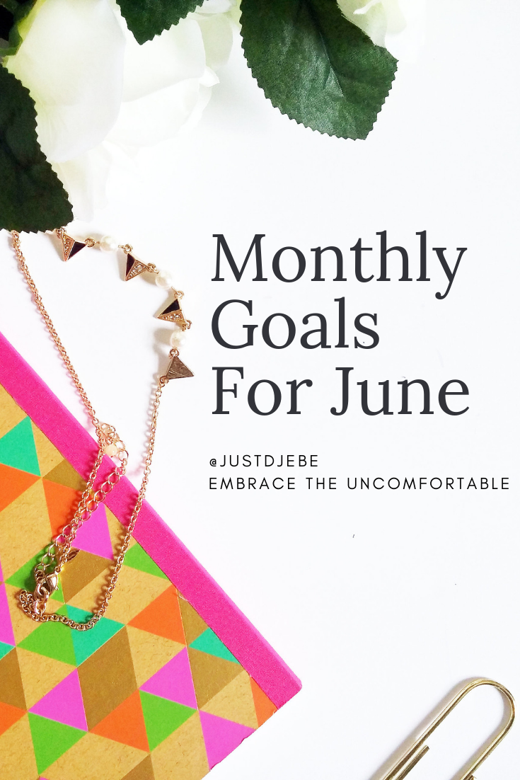 Monthly Goals For June.png