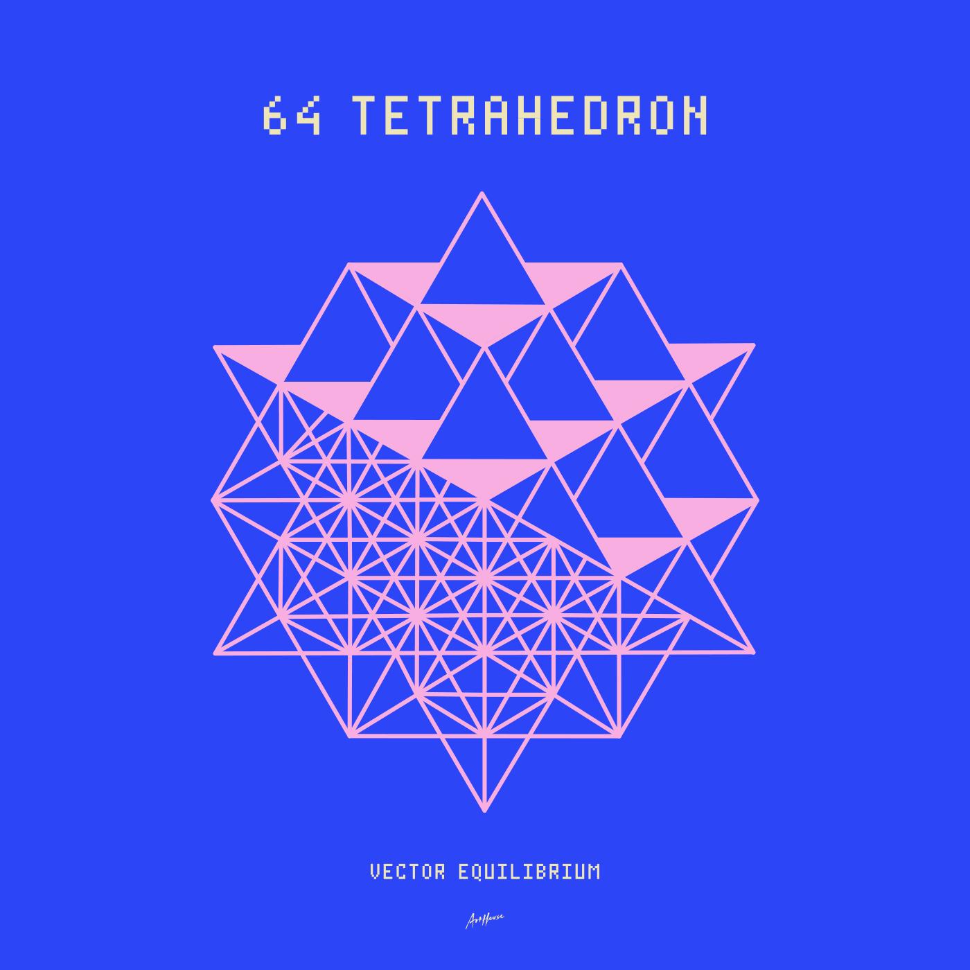 64 Tetrahedron Vector Equilibrium