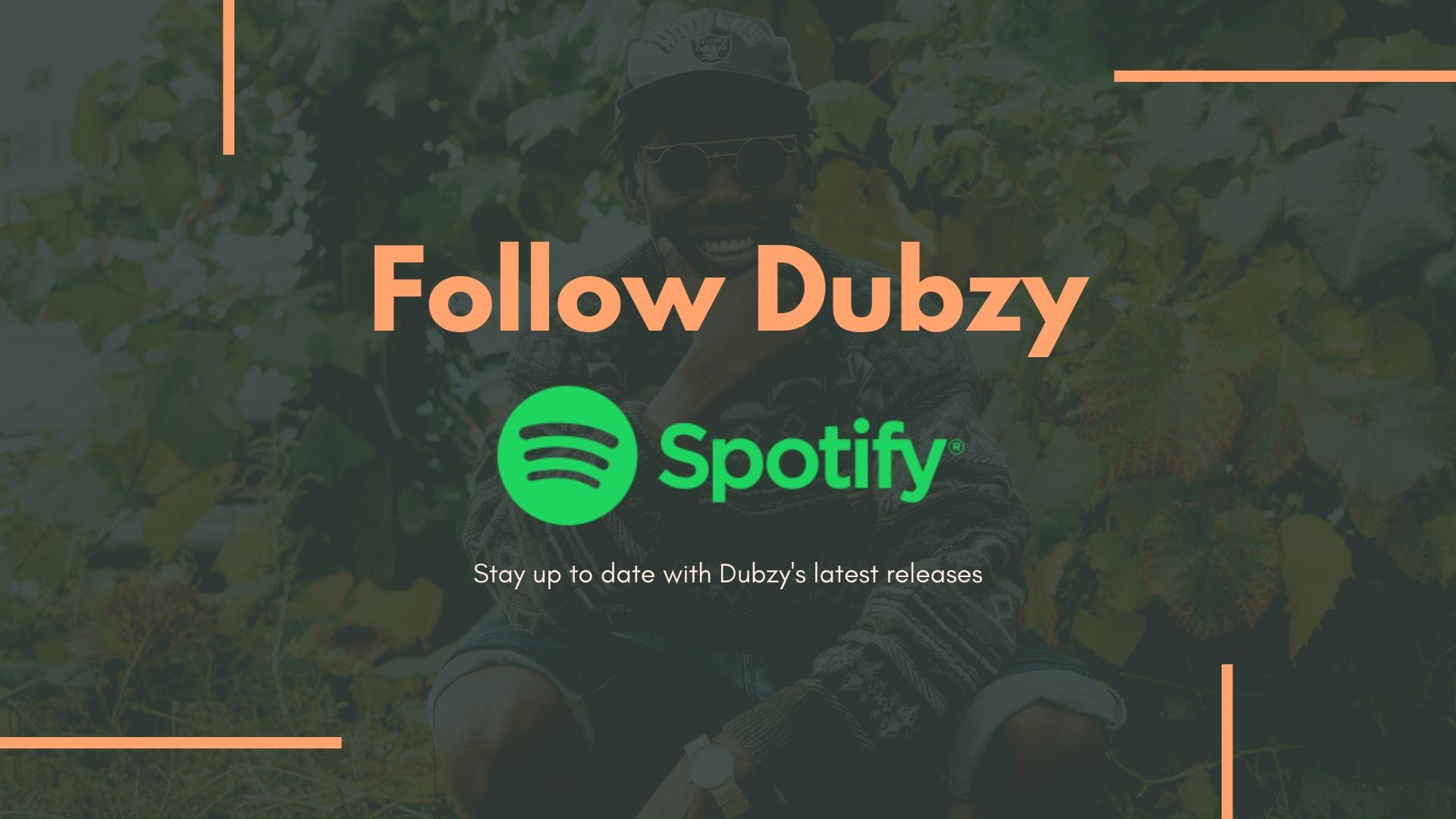 Follow Dubzy on Spotify.jpg