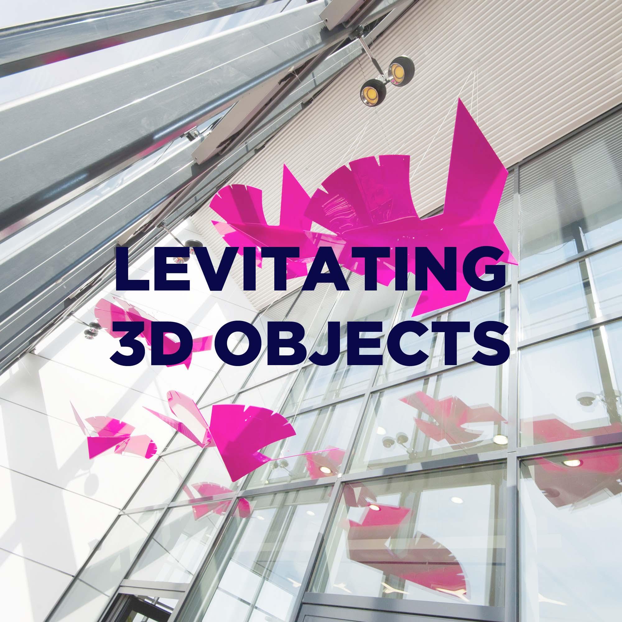 Levitating 3D Objects