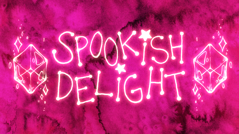Keep up with Spookish Delight: - TwitterInstagram