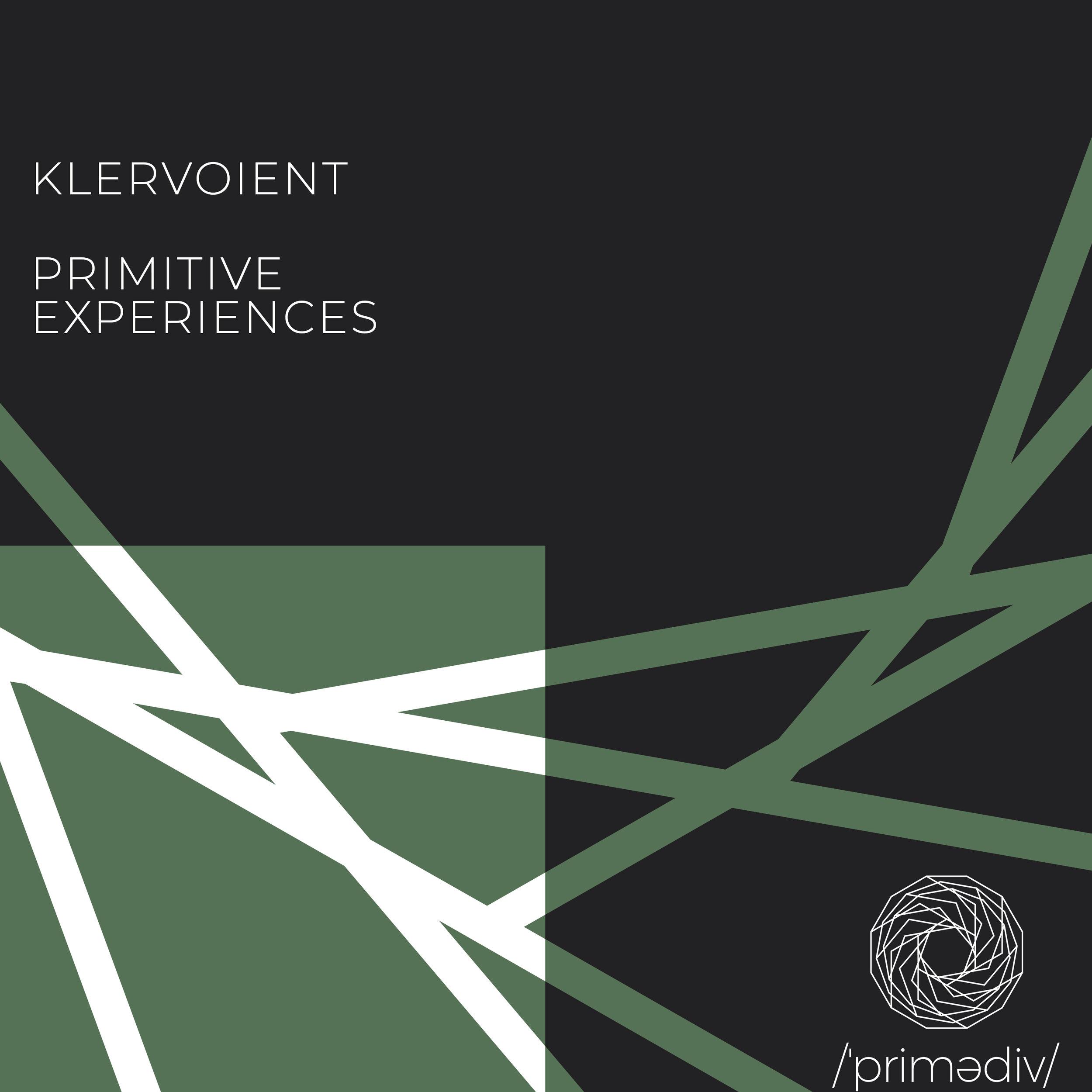 Klervoient - Primitive Experiences 3000x3000.jpg
