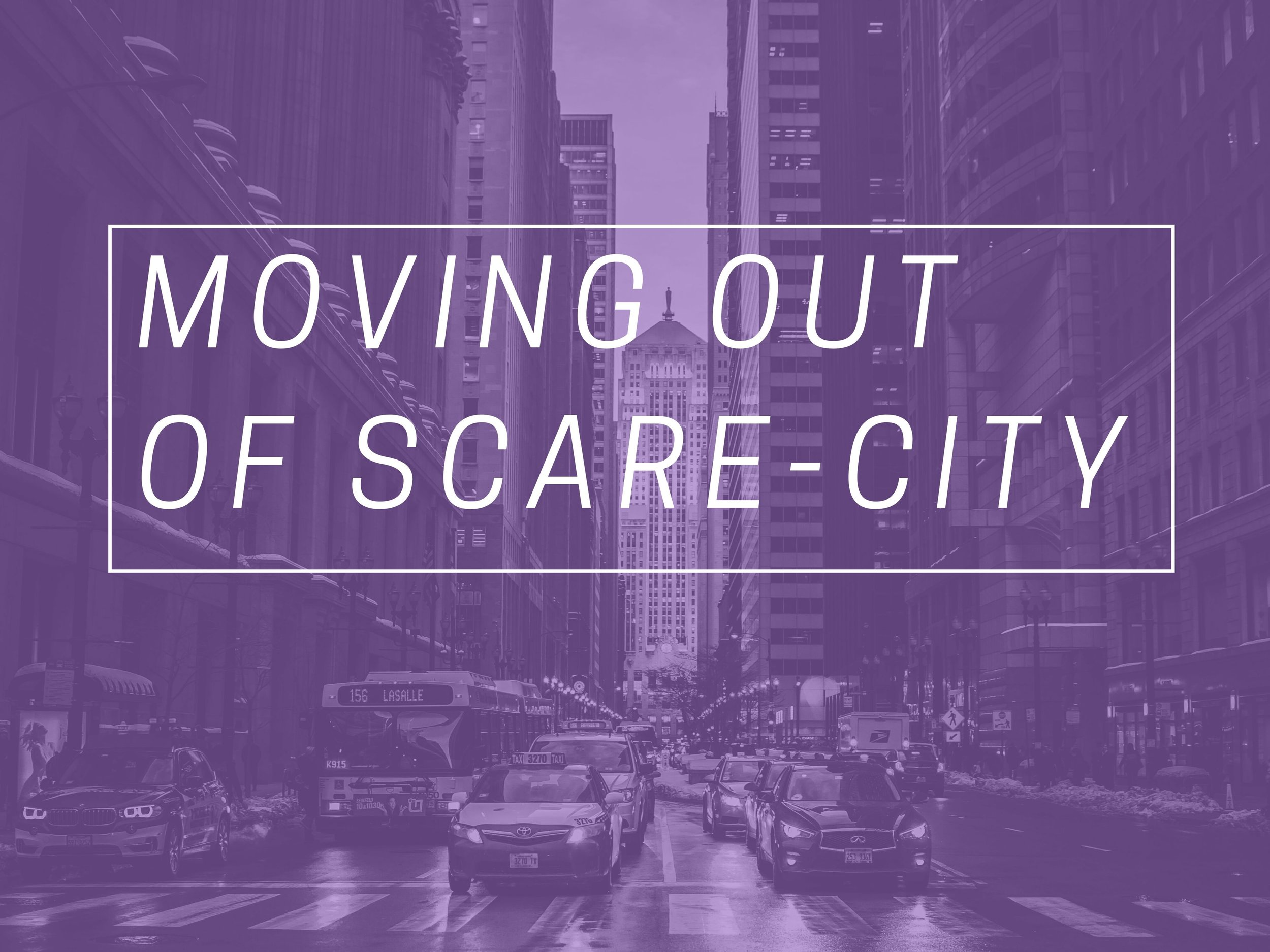 Moving Out of Scare-City.jpg