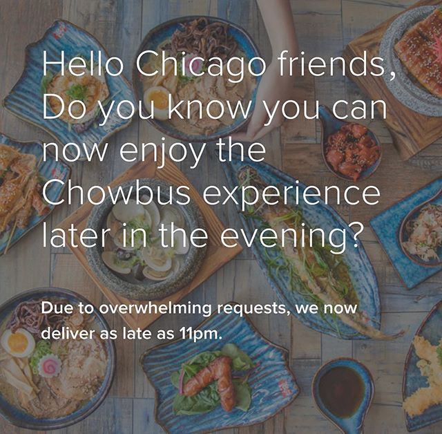Hello Chicago friends, do you know you can enjoy the Chowbus experience longer and later? Chowbus' delivery service now extend to 11am to 10pm everyday. #chowbus