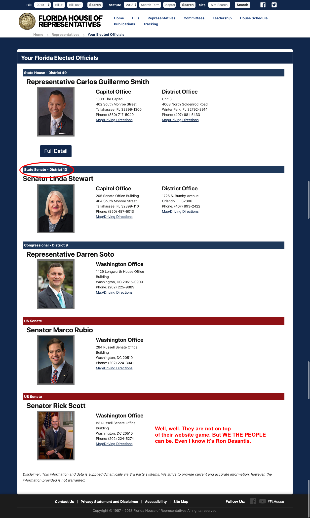That's what's up! I am tracking the lady circled in my  Florida Senate  account. We got new faces and old faces. Looks like they haven't updated the governor yet. SMH