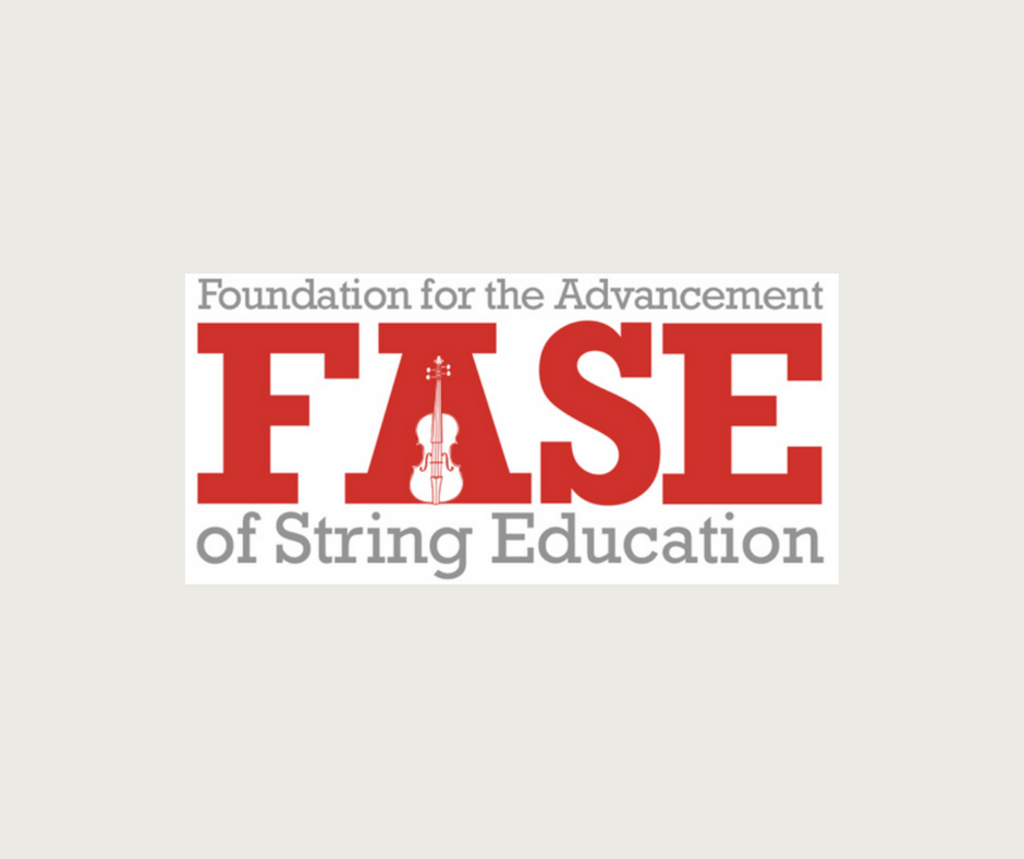 FASE   The Foundation for the Advancement of String Education (FASE) is a charitable organization that promotes the philosophy and pedagogy of Dr. George Bornoff by providing financial support for the development of string education and teacher training.