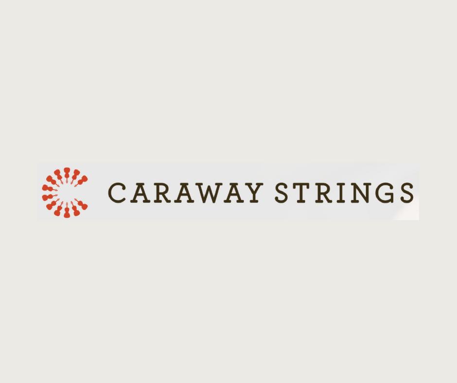 Caraway Strings
