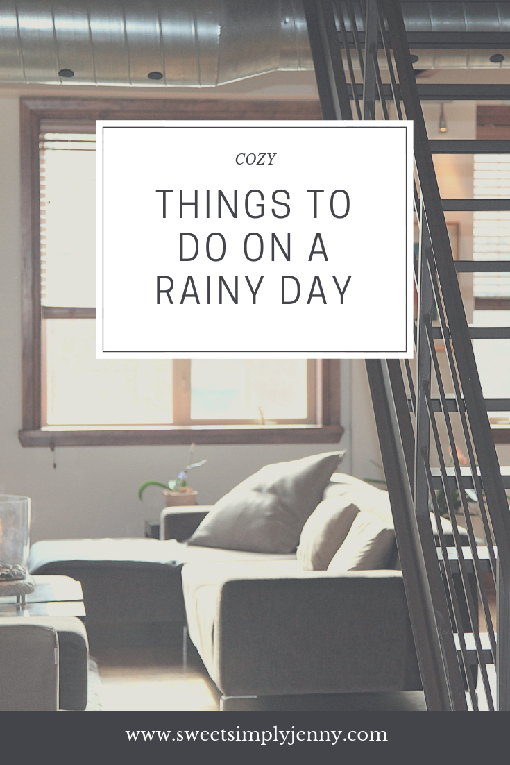 cozy things to do on a rainy day, cozy list to do, rainy days