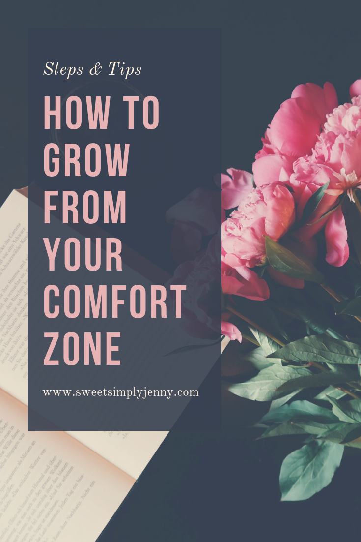 how to grow from your comfort zone, steps and tips to improve my life, steps and tips, travel, lifestyle, self care, grow from comfort zone.png