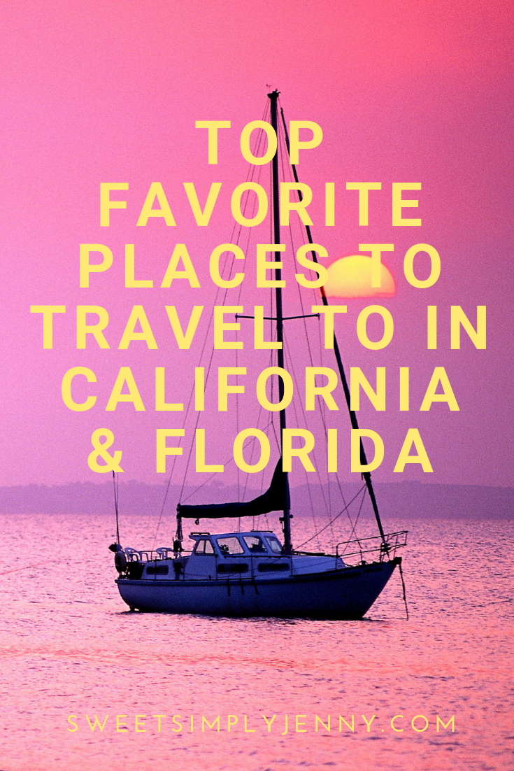 top favorite places to travel to in california and florida, miami, san francisco, food, adventure, travel, explore, orlando, key west, los angeles, santa cruz, san diego, san francisco, monterey, key west florida.png