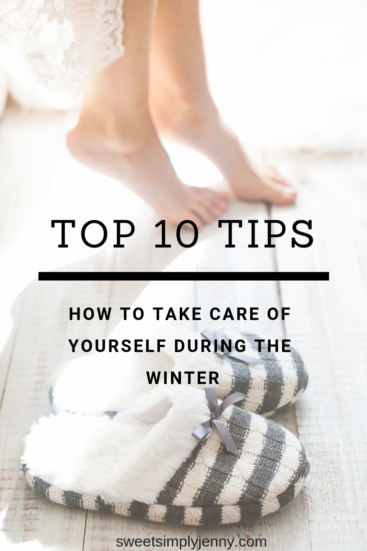 tip ten tips to how to take care of yourself during the winter, how to take care of yourself during the winter, self care tips for winter, self care tips winter, winter, self care tips, how to take care during the wi.png