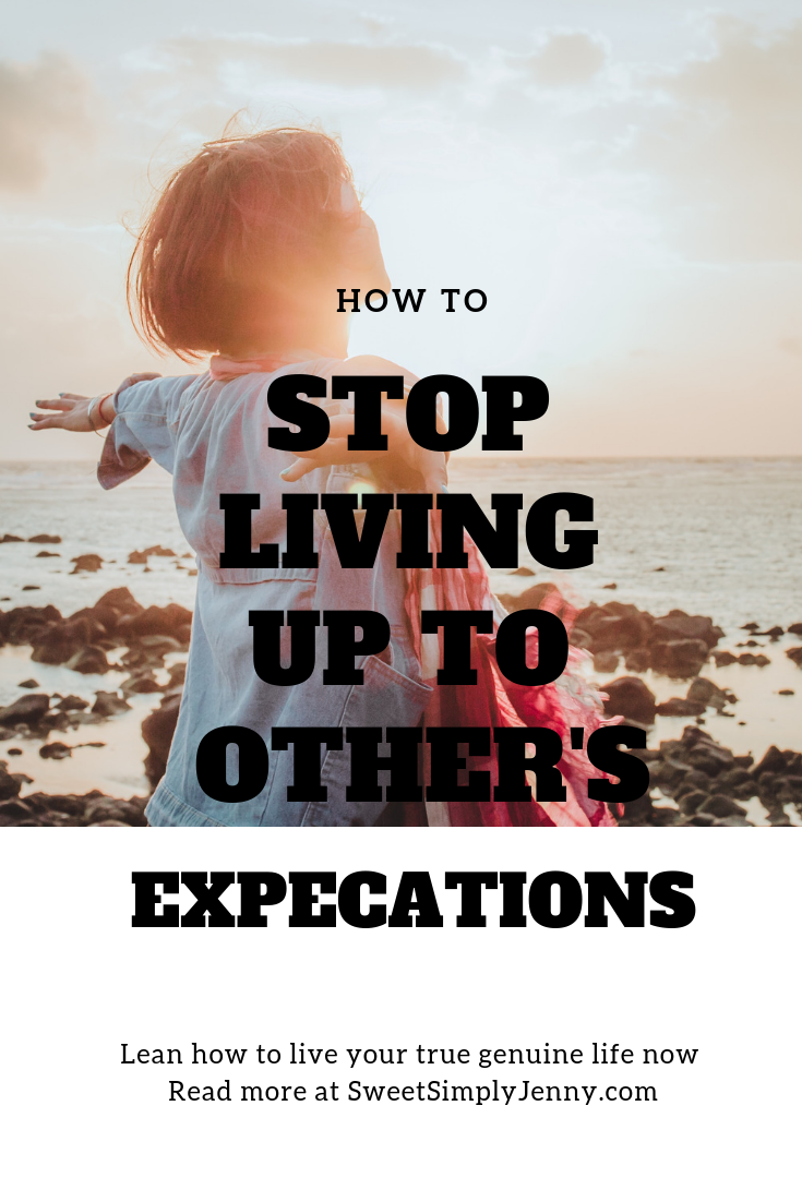 how to stop living up to other's expectations, how to live your true authentic life, how to live your genuine self now.png
