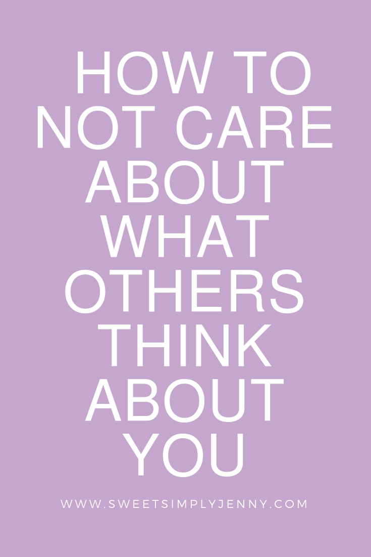 how to not care what anyone thinks, how to not give a fuck, travel and lifestyle, blogger, lifestyle, improve your life.png