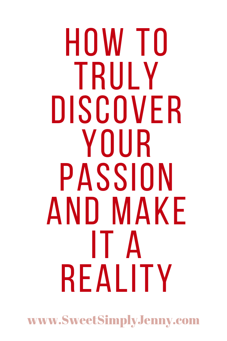 how to find your passion, how to it took me eight years to find mine, find my passion, how to find my passion in life.png