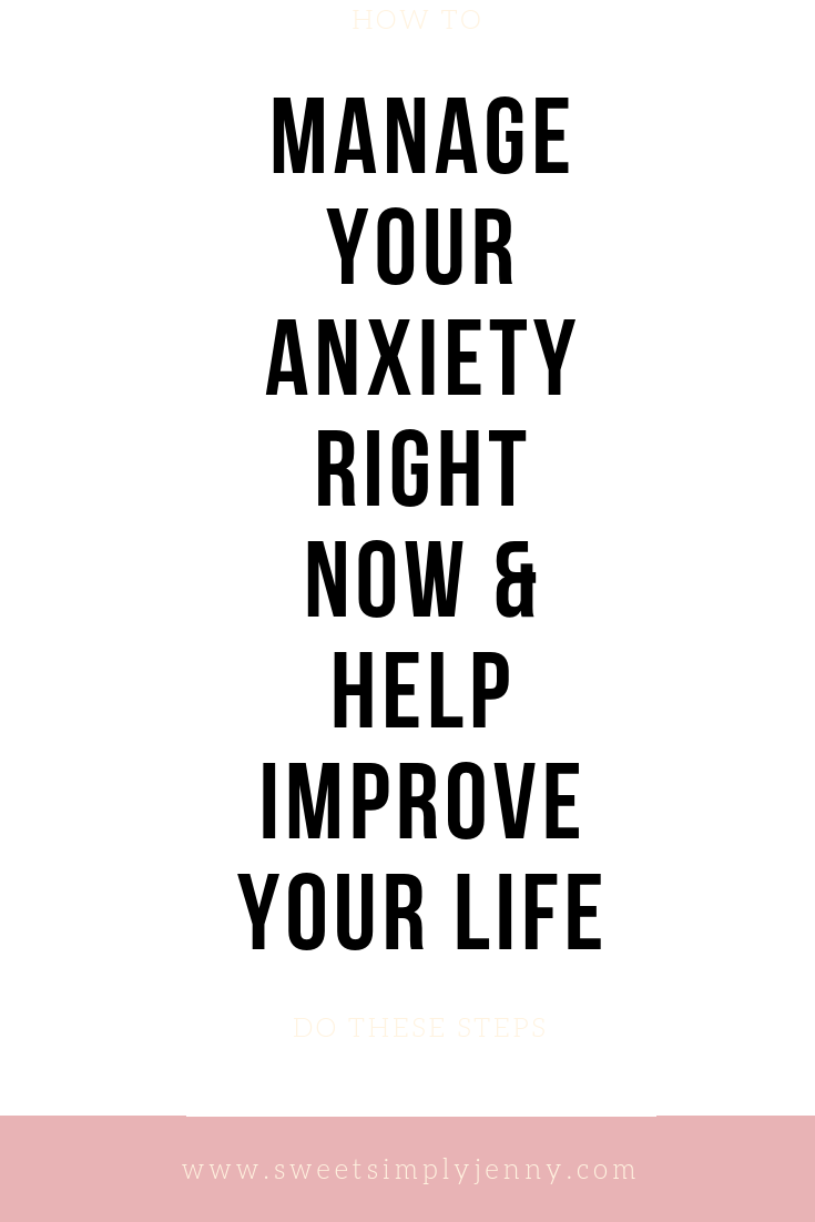 how to manage your anxiety, steps to take to manage your anxiety, how i manage my anxiety, mental health, travel and lifestyle, blogger, self care.png