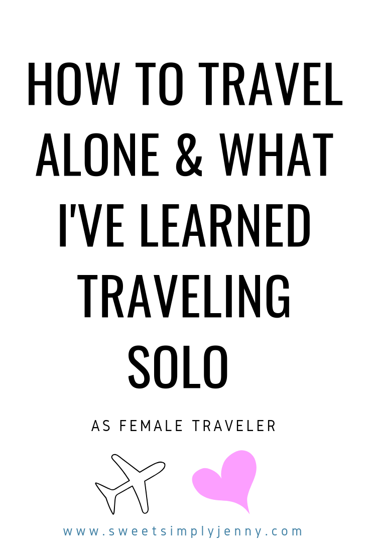 chat with me_ what i've learned traveling solo, traveling as a female solo traveler, traveling to new places, travel lessons and advice, traveling to montreal, traveling to miami, sweetsimplyjenny.png