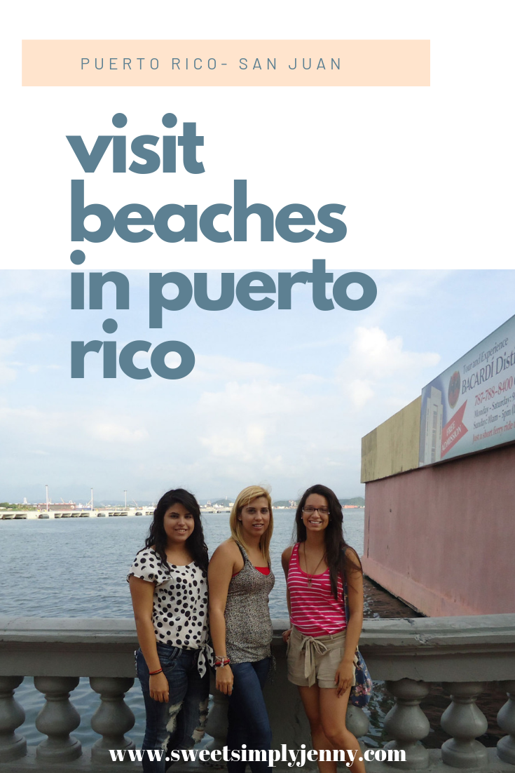 visit puerto rico, Puerto rico- San juan, places to travel to this summer, how to plan your summer trip, places to go to this summer, san juan puerto rico.png
