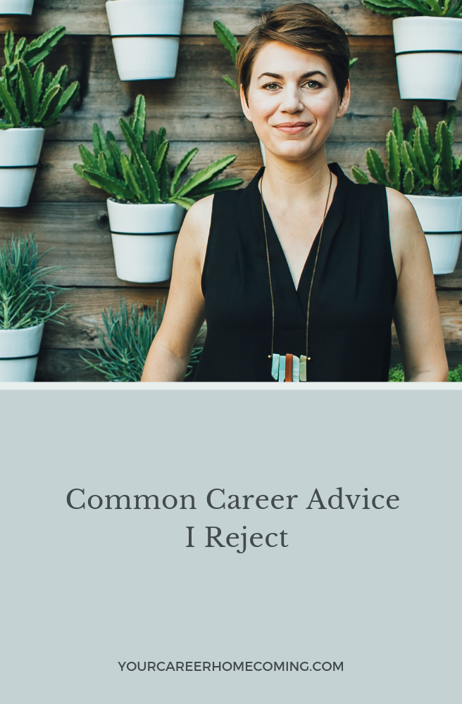 Common career advice I reject.png