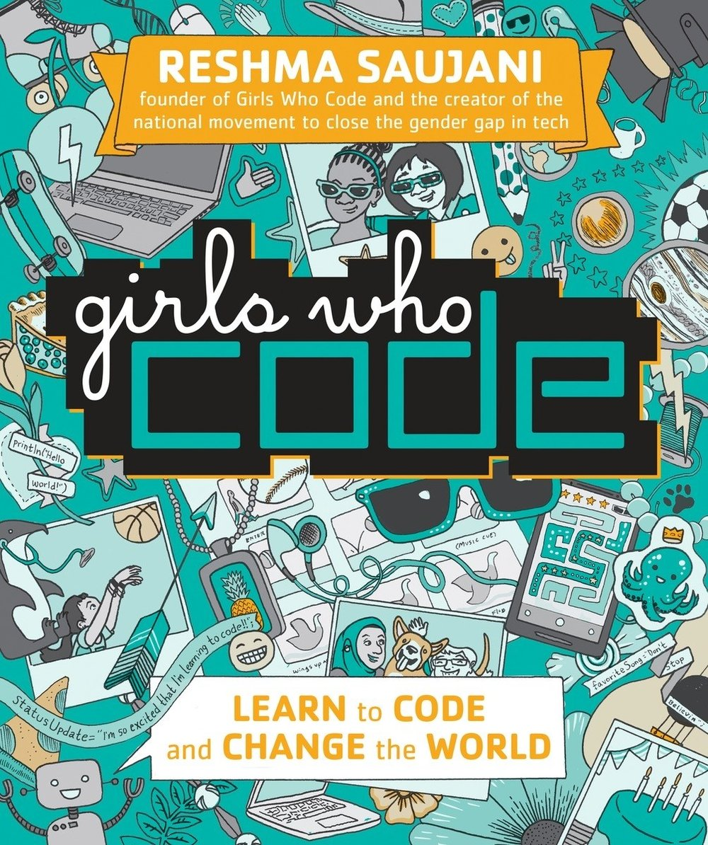 Girls who code: Learn to Code and Change the World book cover