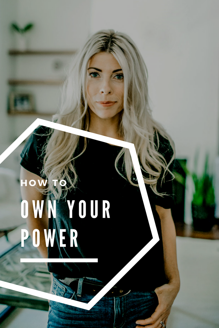 how to own your power  lindseynadler.com/blog