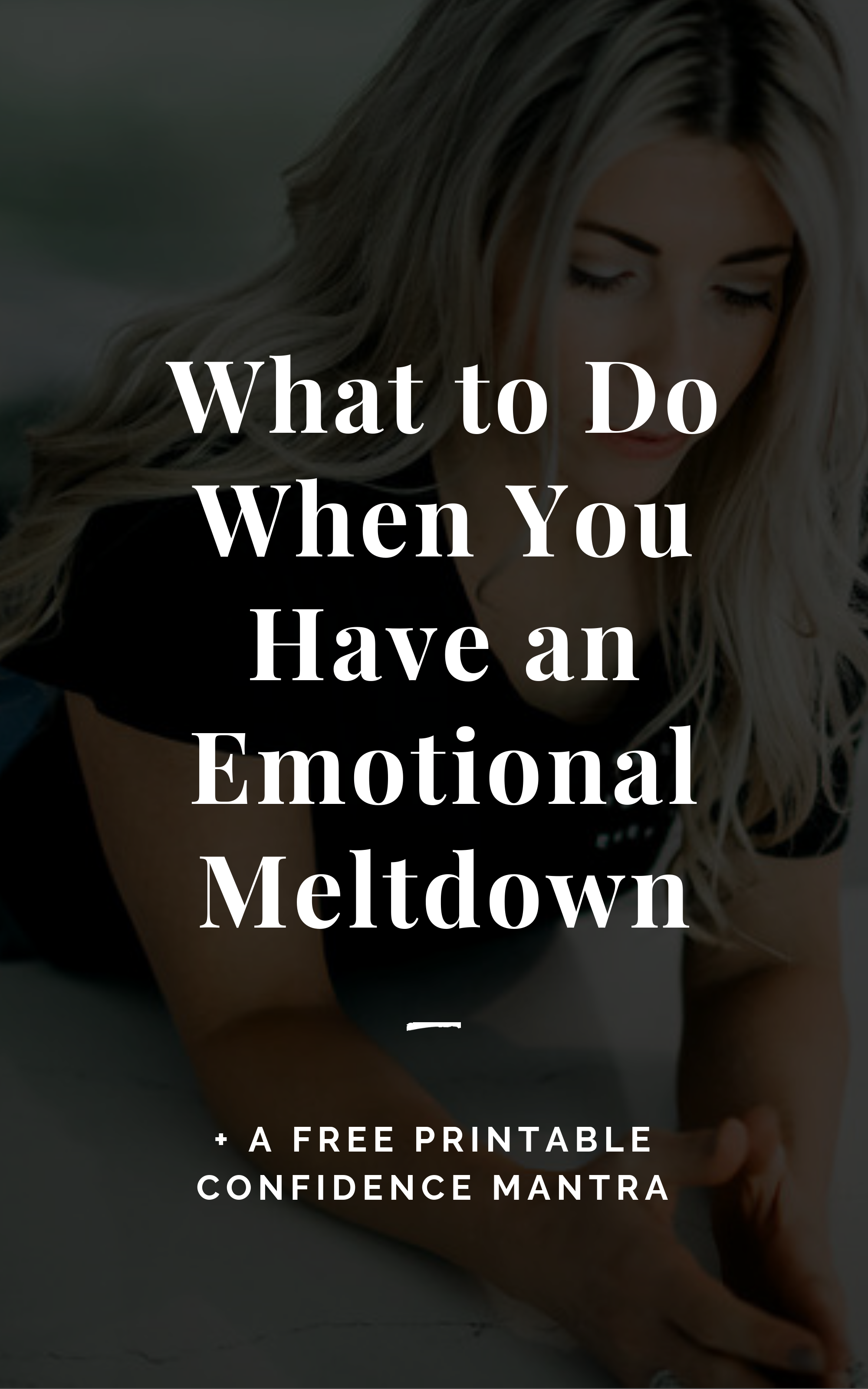 What to Do When You Have an Emotional Breakdown
