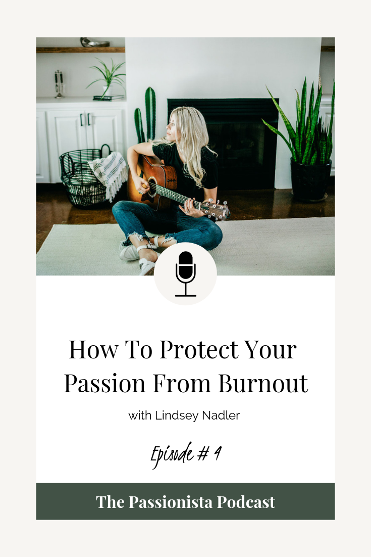 howtoprotectyourpassionfromburnout