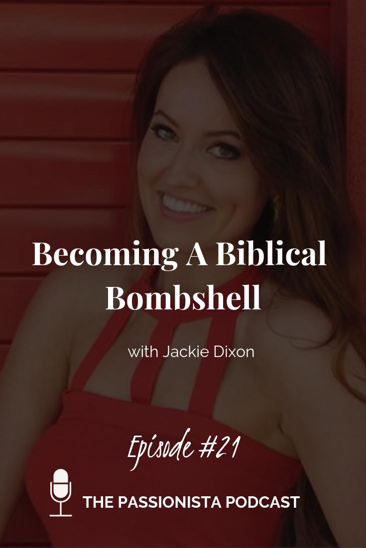 Becoming A Biblical Bombshell