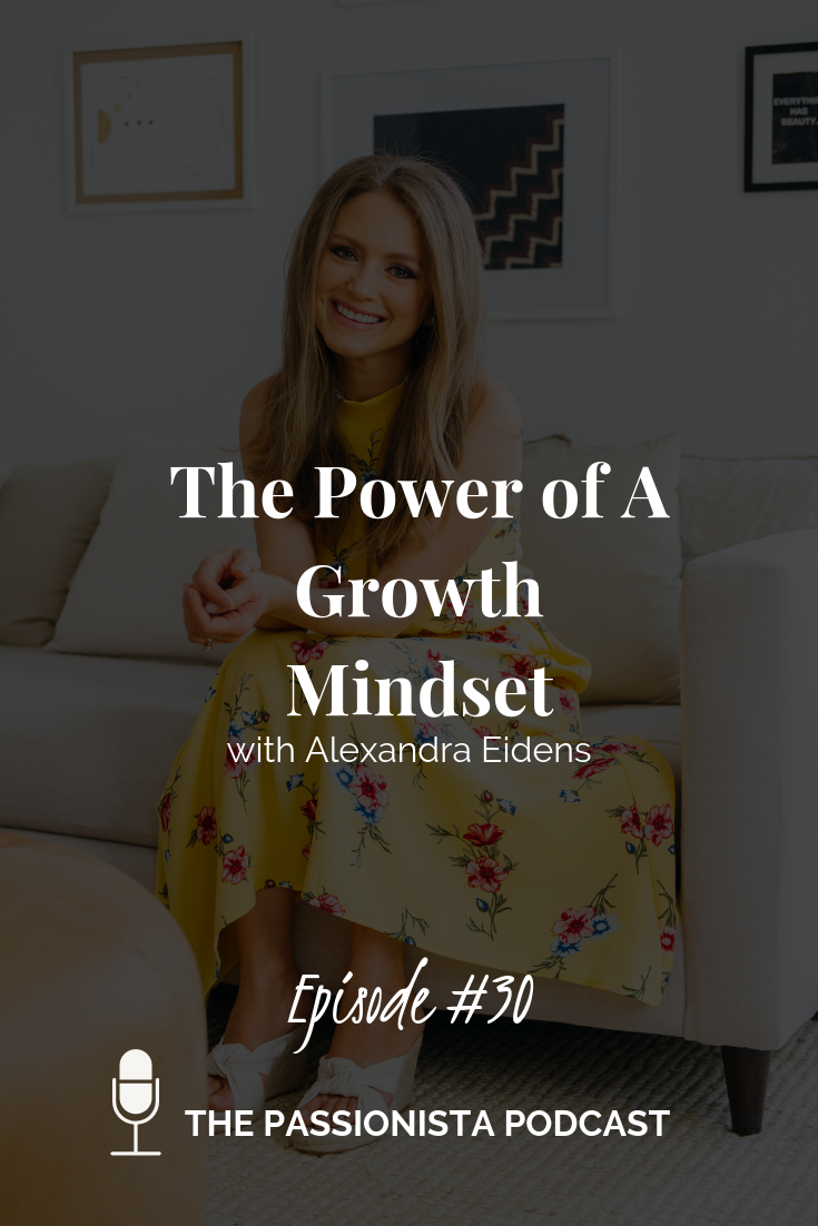 The Power of A Growth Mindset with Alexandra Eidens