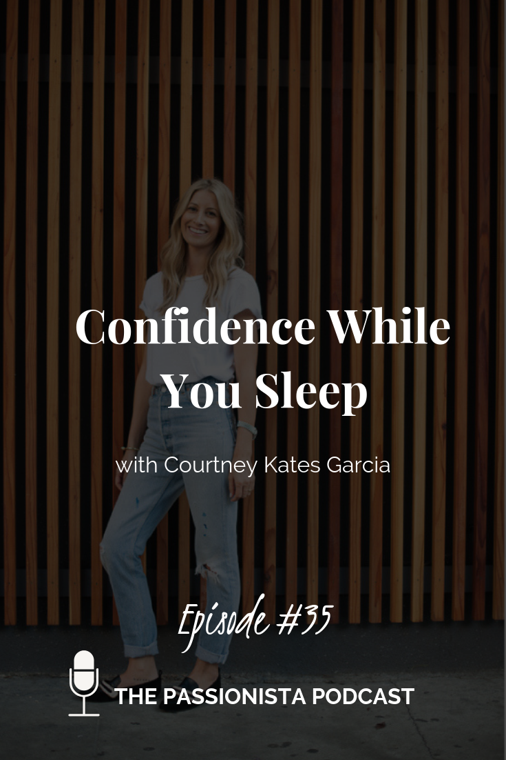 Confidence While You Sleep