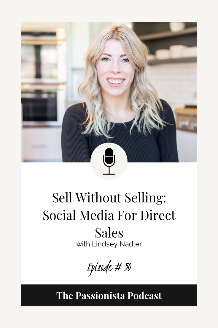 Sell Without Selling: Social Media For Direct Sales