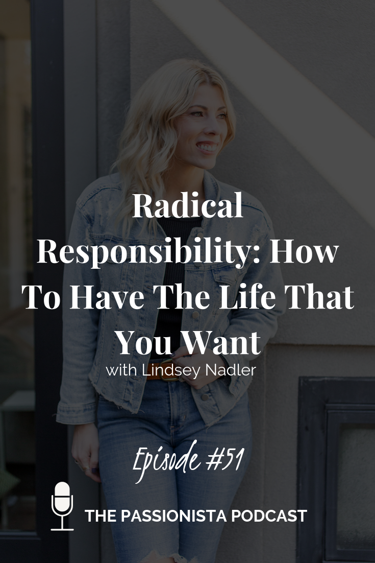 radical responsibility how to have the life that you want