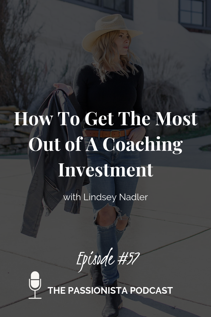 How To Get The Most Out of A Coaching Investment