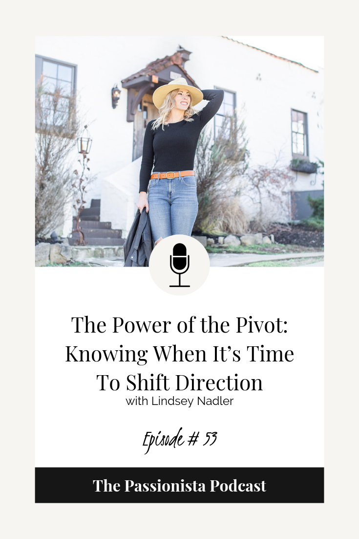 The Power of the Pivot: Knowing When It's Time to Shift Direction