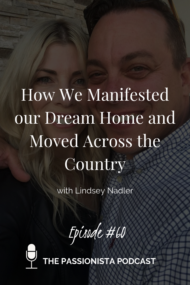 How We Manifested our Dream Home and Moved Across the Country