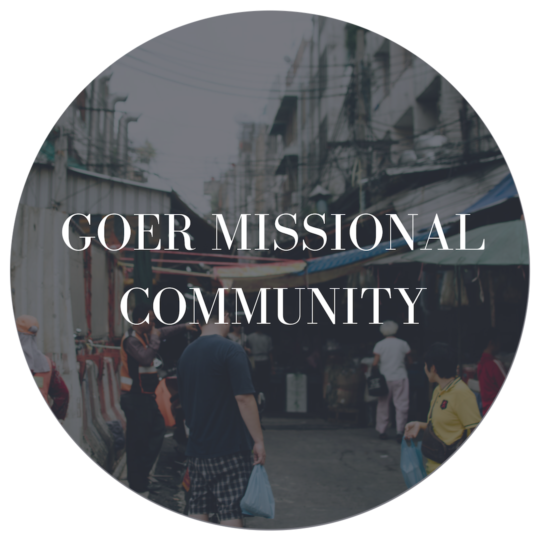 Goer Missional Community  Laying the foundation to see people go from apprentice to leader. New missionaries arrive in Bangkok every month. They come from all over the world through different churches, denominations and sending organizations. What if there was a unified community that could care for and develop these new goers?