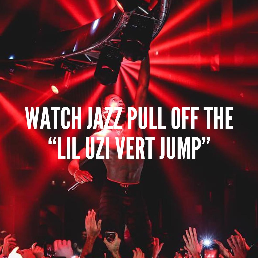 """Watch Jazz Pull Off The """"Lil Uzi Vert Jump"""".jpg"""