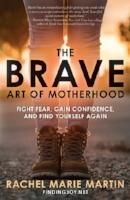 the brave art of motherhood.jpg