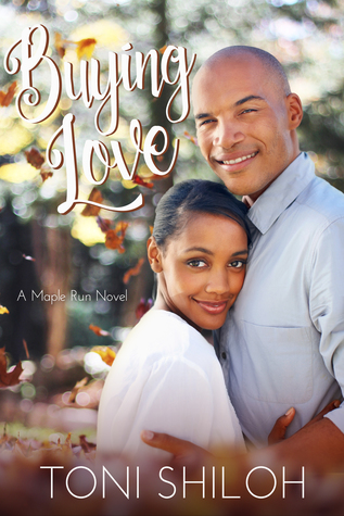 Buying Love - Maple Run by Toni Shiloh.jpg