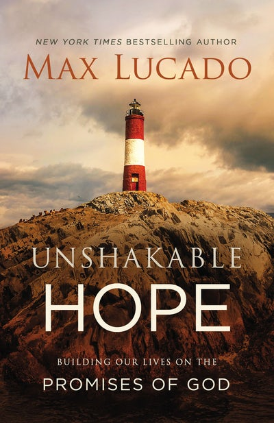 unshakable hope lucado.jpg
