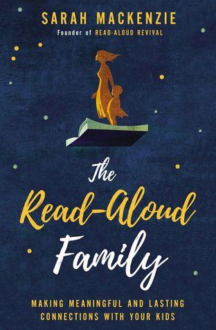 The Read-Aloud Family by Sarah Mackenzie.jpg