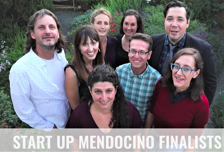 Startup Mendocino Finalists (Left to Right)  Brian Newell & Jennifer Anderson, Lia Wilson & Scarlett Trillia, Lama Nasser-Gammett, Tom Jacobson, Kate Maxwell & Adrian Fernandez Baumann  Click  here  or click the photo to learn about our  Five Finalists  who will be competing on the 25th.