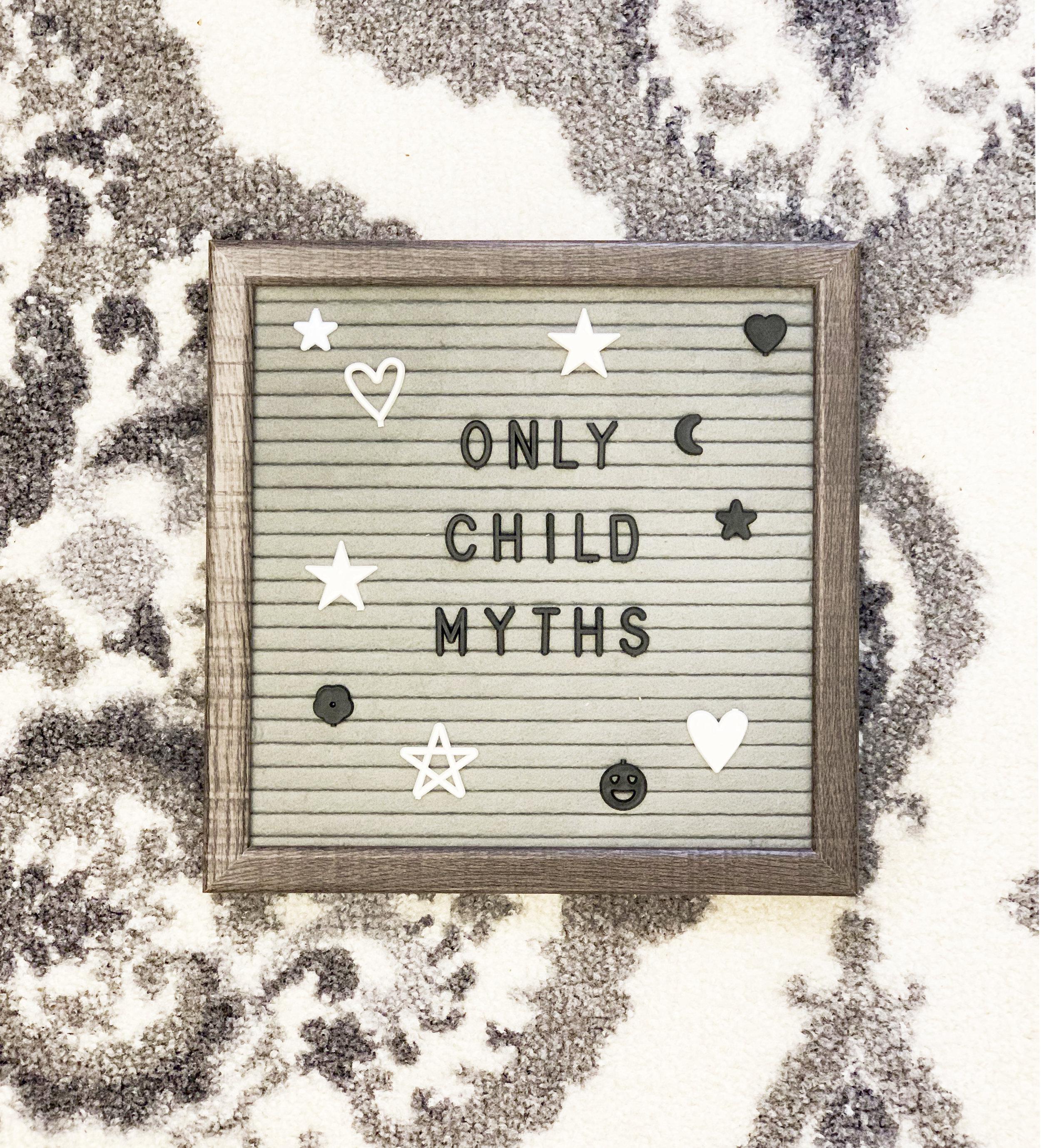 5.30.19 - Only Child Myths.JPG