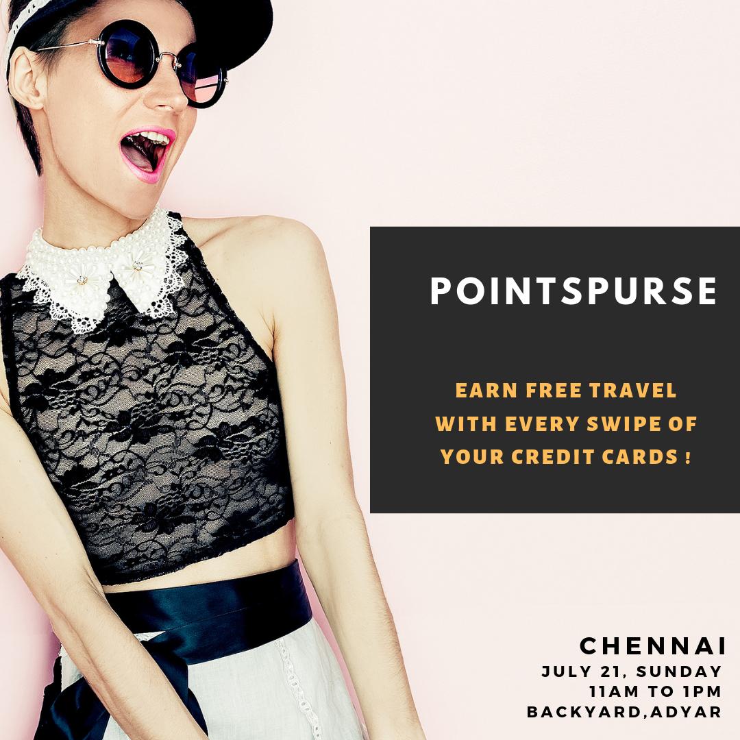 Point Purse Chennai - Date: July 21, 2019Time: 11:00 AMVenue: Backyard, 53/23, 3rd Main Road, Gandhi Nagar, Adyar, ChennaiRegular Tickets: ₹ 1250 (Inclusive of GST)