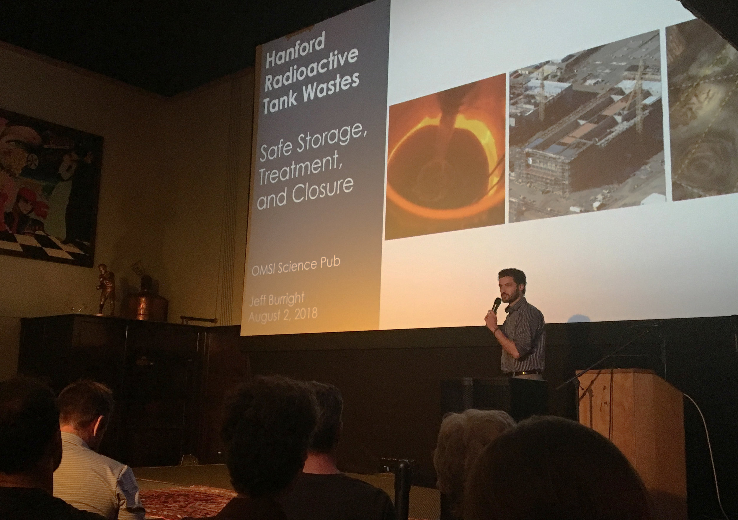 Our Jeff Burright talked about the Hanford nuclear cleanup at a recent OMSI Science Pub in  Portland .