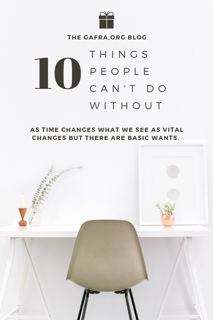 10 Things People can't Do Without. Check my post gafra.org or on TriniArtStudio.org