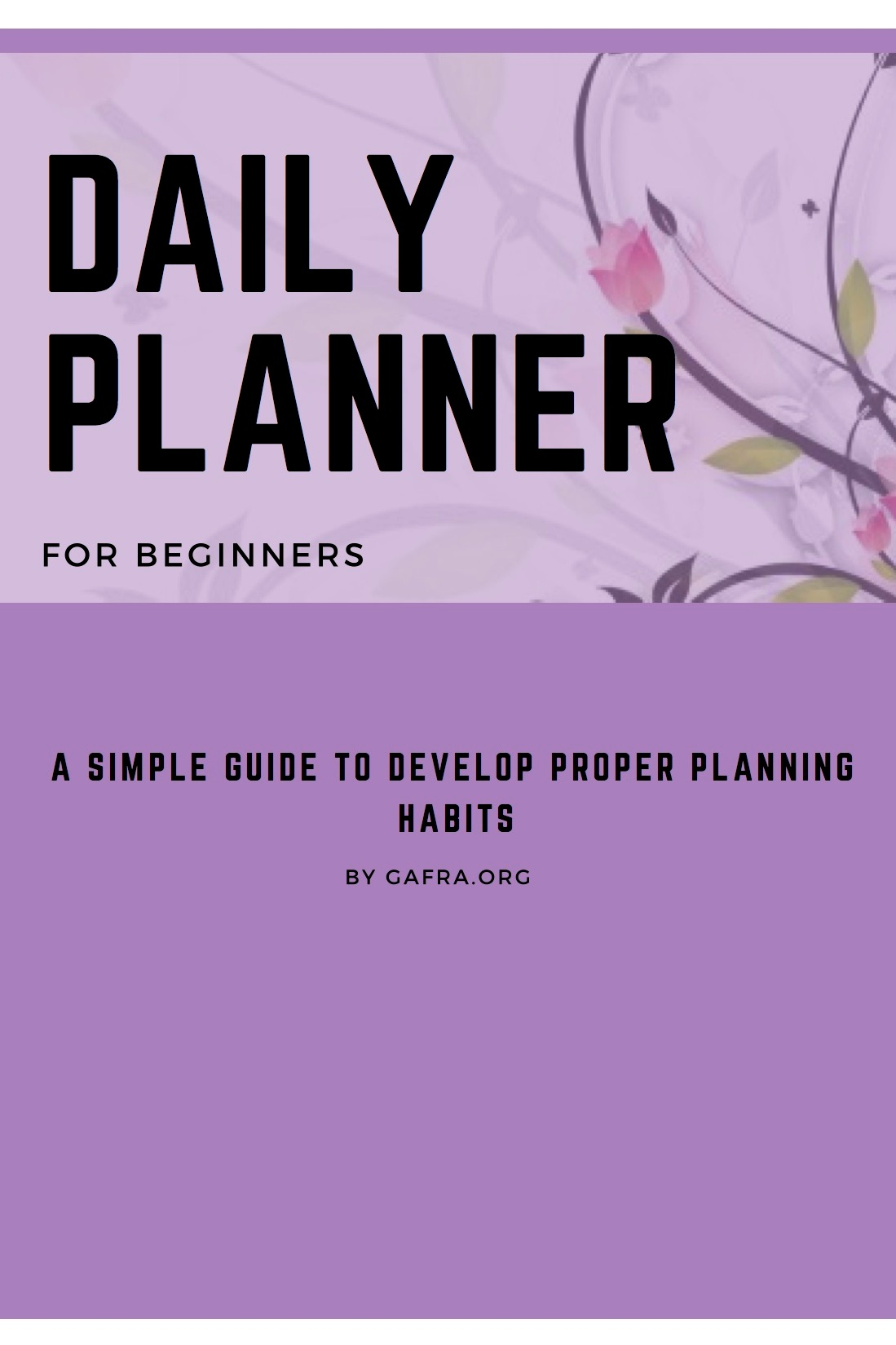 Get your   FREE DAILY PLANNER   here - gafra.org