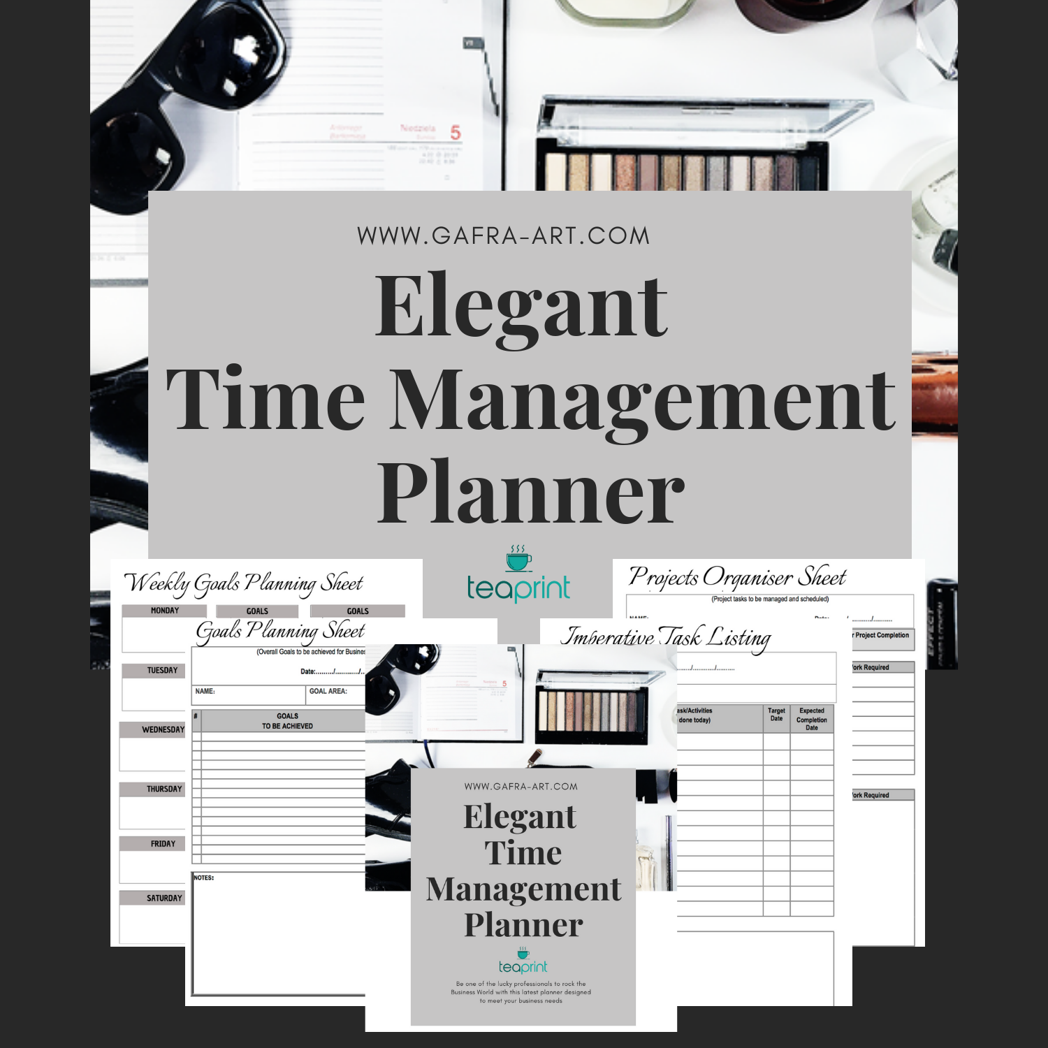 Elegant Time Management Planner available at gafra.org or www.etsy.com/shop/teaprint
